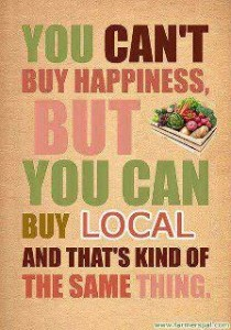 Can't buy happiness buy local