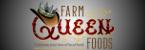 Farm Queen Foods